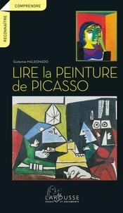 Lire la peinture de Picasso - Guitemie Maldonado |
