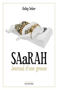 Gulay Seker - SAaRAH - Journal d'une grosse.