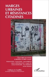 Gülçin Erdi Lelandais et Bénédicte Florin - Marges urbaines et résistances citadines.