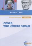 Gulliver - César, vers l'empire romain - DVD vidéo.