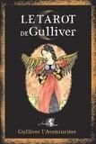 Gulliver l'Aventurière - Le Tarot de Gulliver.