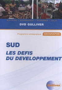 Gulliver - Sud : les défis du développement - DVD vidéo.