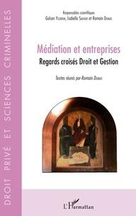 Gulsen Yildirim et Isabelle Sauviat - Médiation et entreprises - Regards croisés Droit et Gestion.