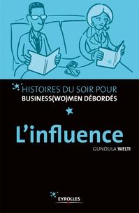 Gundula Welti - L'influence.
