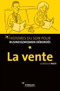 Gundula Welti - La vente.