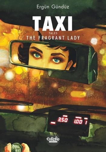 Taxi Tales 1. The Fragrant Lady
