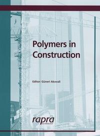 Güneri Akovali - Polymers in Construction.
