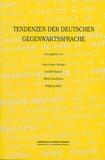 Gunhild Samson et Hans Jürgen Heringer - Tendenzen der deutschen Gegenwartssprache.
