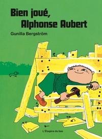 Gunilla Bergström - Bien joué, Alphonse Aubert.