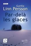 Gunilla Linn Persson - Par-delà les glaces.
