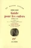 Gunnar Ekelöf - Diwan Tome 3 : Guide pour les enfers - Précédés de Gunnar Ekelöf, Le voyant et la vierge.