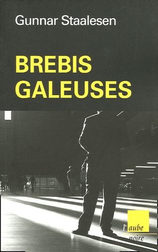 Gunnar Staalesen - Brebis galeuses.