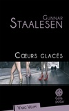 Gunnar Staalesen - Coeurs glacés.