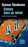 Gunnar Staalesen - Comme dans un miroir - Une enquête de Varg Veum, le privé norvégien.
