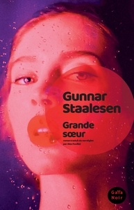 Gunnar Staalesen - Grande soeur.