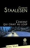 Gunnar Staalesen - L'enfant qui criait au loup.