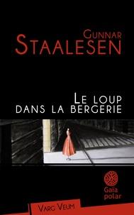 Gunnar Staalesen - Le loup dans la bergerie.