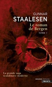 Gunnar Staalesen - Le roman de Bergen Tome 1 : 1900 L'aube - Tome 1.