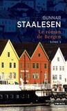 Gunnar Staalesen - Le roman de Bergen Tome 5 : 1999 Le crépuscule - Tome 1.