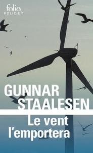 Gunnar Staalesen - Le vent l'emportera - Une enquête de Varg Veum, le privé norvégien.