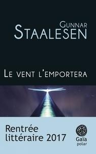 Gunnar Staalesen - Le vent l'emportera.