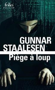 Gunnar Staalesen - Piège à loup - Une enquête de Varg Veum, le privé norvégien.