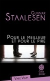 Gunnar Staalesen - Pour le meilleur et pour le pire.