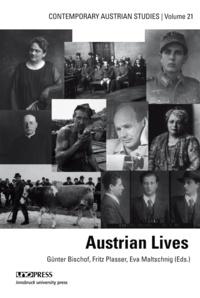 Günter Bischof et Fritz Plasser - Austrian Lives.