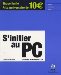S'initier au PC - Günter Born |