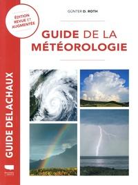 Günter d. Roth - Guide de la météorologie.