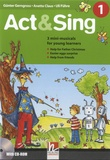 Günter Gerngross et Anette Claus - Act & Sing 1 - 3 mini-musicals for young learners. 1 CD audio