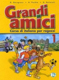 Günter Gerngross et Herbert Puchta - Grandi amici 1 - Corso di italiano per ragazzi.
