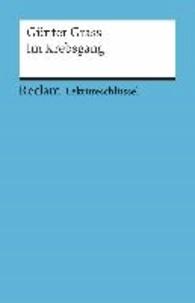 Günter Grass - Im Krebsgang. Lektüreschlüssel für Schüler.