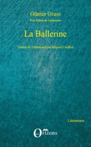 Günter Grass - La Ballerine.