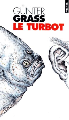 Günter Grass - Le turbot.