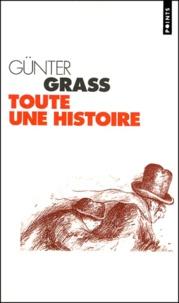 Günter Grass - Toute une histoire.