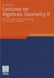 Günter Harder - Lectures on Algebraic Geometry II.