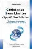 Gunter Pauli - Croissance sans limites - Objectif zéro pollution - Croissance économique et régénération de la nature.