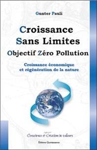 Croissance sans limites - Objectif zéro pollution - Croissance économique et régénération de la nature.pdf
