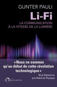 Gunter Pauli - Li-Fi - La communication à la vitesse de la lumière et l'Internet des peuples.