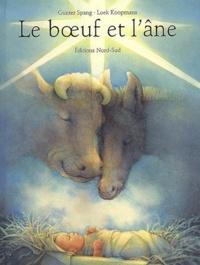 Loek Koopmans et Günter Spang - Le boeuf et l'âne.