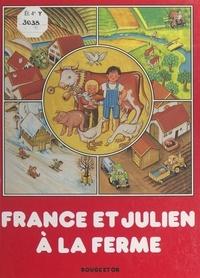 Gunter Steinbach et Ina Etschmann - France et Julien à la ferme.