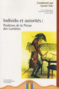 Gunter Volz - Individu et autorités : positions de la presse des Lumières.