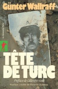 Günter Wallraff - Tête de Turc.
