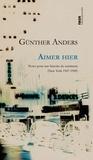 Günther Anders - Aimer hier - Notes pour une histoire du sentiment.