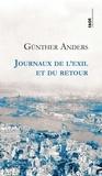 Günther Anders - Journaux de l'exil et du retour.