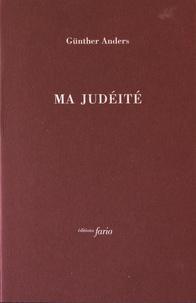 Günther Anders - Ma judéité.