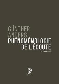 Günther Anders - Phénoménologie de l'écoute.
