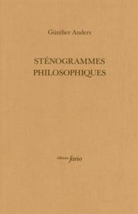 Günther Anders - Sténogrammes philosophiques.