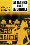 Jean Choisel et Gunther Schwab - La danse avec le diable - Une interview fantastique.